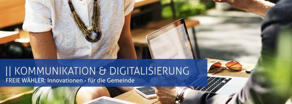 Freie Wähler: Kommunikation und Digitalisierung